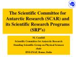 M. Candidi Scientific Committee for Antarctic Research