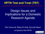 HPTN Test and Treat (TNT)