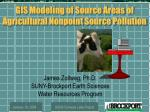 GIS Modeling of Source Areas of Agricultural Nonpoint Source Pollution