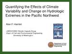 Alan F. Hamlet JISAO/CSES Climate Impacts Group Dept. of Civil and Environmental Engineering