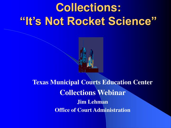 collections it s not rocket science n.
