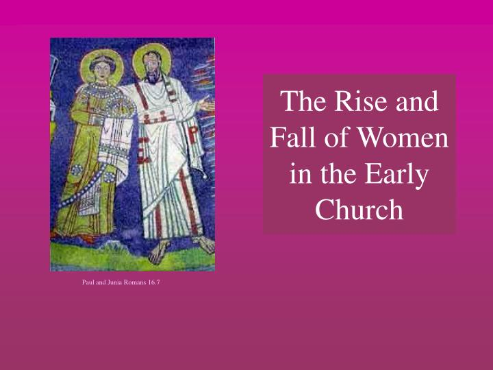 the rise and fall of women in the early church n.