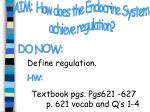 AIM:  How does the Endocrine System  achieve regulation?