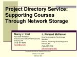 Project Directory Service: Supporting Courses Through Network Storage