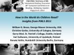 How in the World do Children Read? Insights from PIRLS 2011