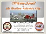 Welcome Aboard to Air Station Atlantic City