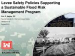 Levee Safety Policies Supporting a Sustainable Flood Risk Management Program