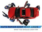 Full Service Auto Repair Shop in St. Louis – Find the Best!