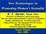 New Technologies in Promoting Women's Sexuality