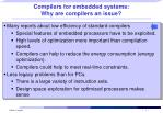 Compilers for embedded systems: Why are compilers an issue?