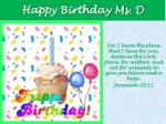 Happy Birthday Ms. D
