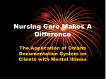Nursing Care Makes A Difference
