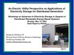 Bradley R. Williams, PE Director, Power Delivery Business Technology PacifiCorp, Portland, OR