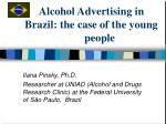 Alcohol Advertising in Brazil: the case of the young 	people