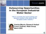 Outsourcing Opportunities in the European Industrial Water Sector