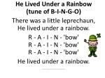 He Lived Under a Rainbow (tune of B-I-N-G-O)