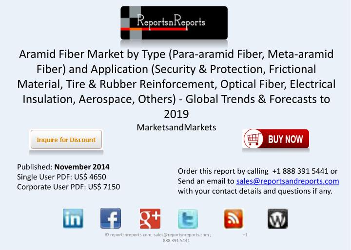 PPT - Aramid Fiber Industry is bound to grow at a CAGR of 9 7