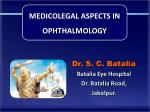 MEDICOLEGAL ASPECTS IN  OPHTHALMOLOGY