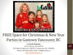 FREE Space for Christmas & New Year Parties in Vancouver BC
