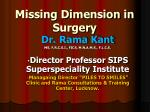 Missing Dimension in Surgery