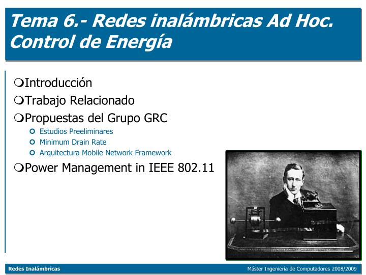 tema 6 redes inal mbricas ad hoc control de energ a n.