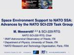 Space Environment Support to NATO SSA: Advances by the NATO SCI-229 Task Group