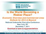 National Underwriter Executive Conference New York, NY December 7, 2011