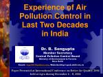 Dr. B. Sengupta Member Secretary Central Pollution Control Board Ministry of Environment & Forests