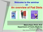 Welcome to the seminar on An overview of Fad Diets