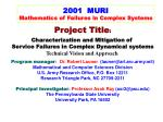 2001  MURI Mathematics of Failures in Complex Systems