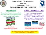 ASMC Land of Lincoln Chapter Mini PDI November 7, 2012 COMMUNITY SERVICE PROJECTS