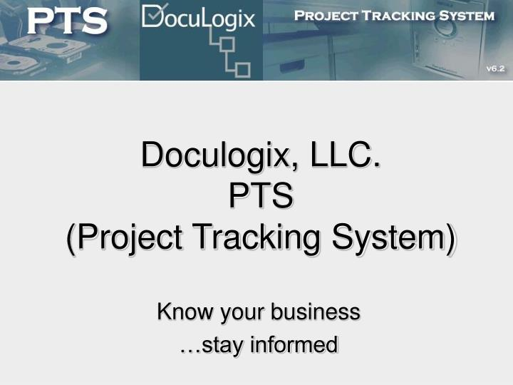 doculogix llc pts project tracking system n.