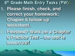 8 th  Grade Math Entry Tasks (PW) :
