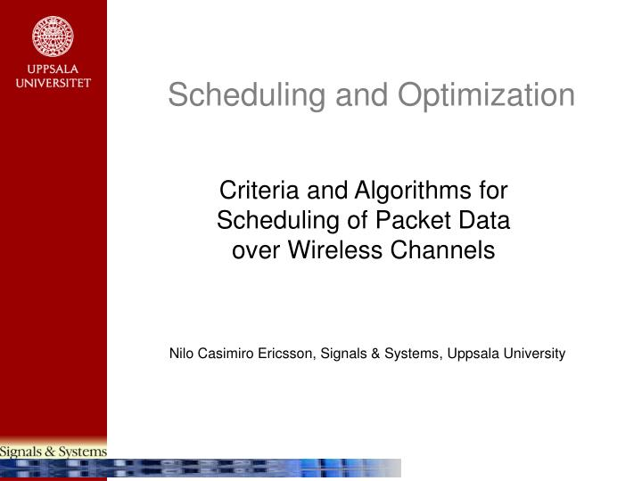 scheduling and optimization n.