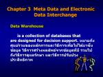 Chapter 3  Meta Data and Electronic                     Data Interchange