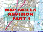 MAP SKILLS REVISION PART 1