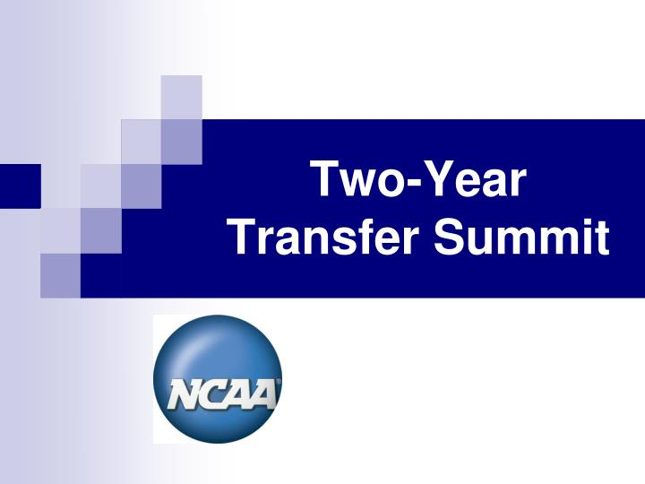 two year transfer summit n.