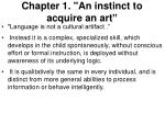 "Chapter 1. ""An instinct to acquire an art """