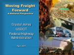 Moving Freight Forward A National Perspective