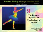 The Immune System and Mechanisms of Defense