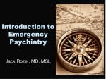 Introduction to Emergency Psychiatry