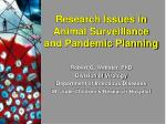 Research Issues in Animal Surveillance and Pandemic Planning