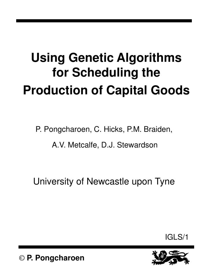 using genetic algorithms for scheduling the production of capital goods n.