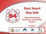 Start Smart  Stay Safe Supporting Planning, Assessment, and Reporting Practices   CBE  
