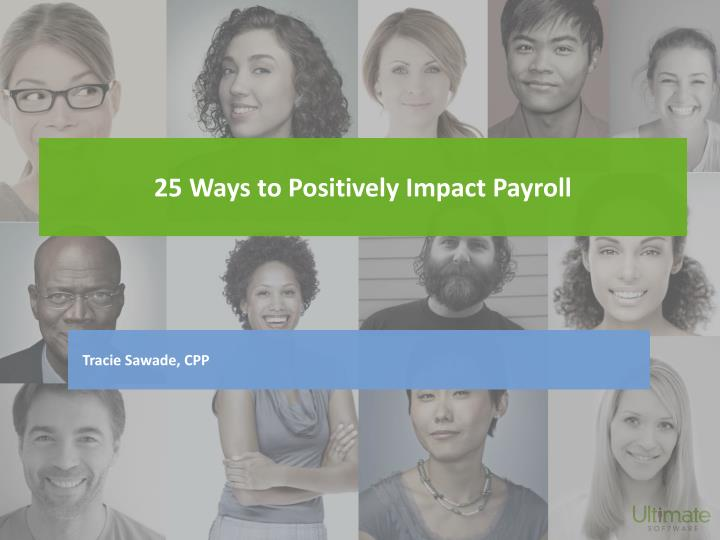 25 ways to positively impact payroll n.