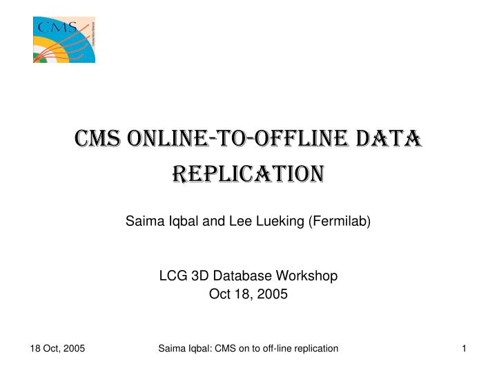 cms online to offline data replication n.