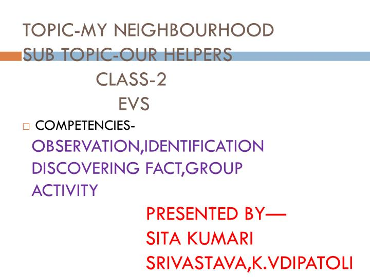 topic my neighbourhood sub topic our helpers class 2 evs n.