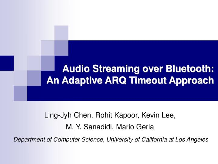 audio streaming over bluetooth an adaptive arq timeout approach n.
