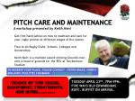 PITCH CARE AND MAINTENANCE  A workshop presented by Keith Kent