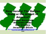 New Jersey: The Garden State or the Armpit of America?